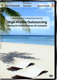 High-Profile Outsourcing - Putting An Online Business On Autopilot